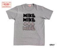 BIG MIKE - ビッグマイクGOTUMIKE Tee : GREY